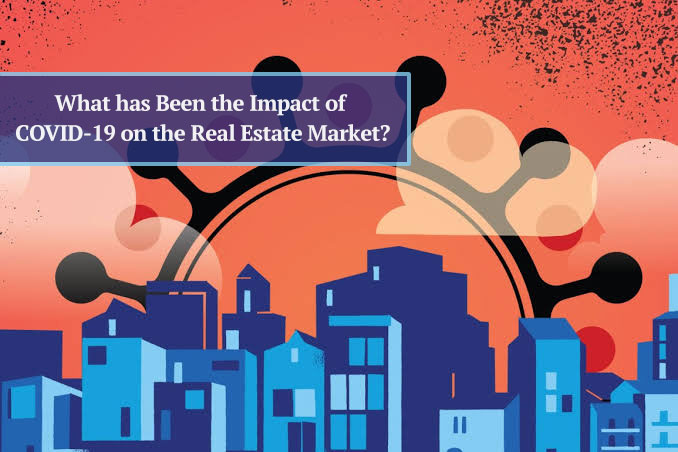 What has Been the Impact of COVID-19 on the Real Estate Market?